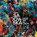 Jazz na ulicach/Maria Sadowska