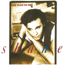 The Man in Me/Shane
