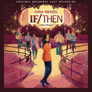 If/Then: A New Musical (Original Broadway Cast Recording)/Original Broadway Cast of If/Then: A New Musical