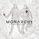 Living Without You/Monarchy