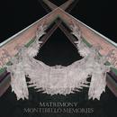 Montibello Memories/Matrimony