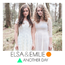 Another Day/Elsa & Emilie