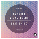 That Thing/Gabriel & Castellon