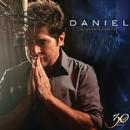 """Daniel 30 Anos """"O Musical""""/Daniel"""