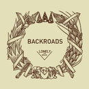 Backroads/Lonely The Brave