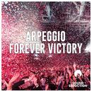 Forever Victory/Arpeggio