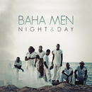 Night & Day/Baha Men