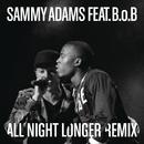 All Night Longer REMIX feat.B.o.B/Sammy Adams