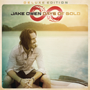 Days of Gold (Deluxe Edition)/Jake Owen