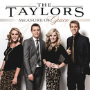 Measure of Grace/The Taylors