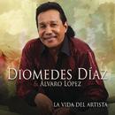 La Vida del Artista/Diomedes Díaz & Álvaro López