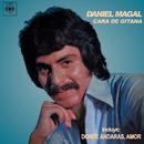 Cara de Gitana/Daniel Magal