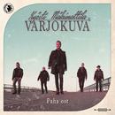 Paha oot (You're No Good)/Kyösti Mäkimattila & Varjokuva