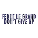Don't Give Up/Fedde Le Grand