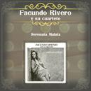 Serenata Mulata/Facundo Rivero y  Su Cuarteto
