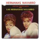 Éxitos Tropicales Con las Hermanas Navarro/Hermanas Navarro