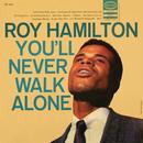 You'll Never Walk Alone/Roy Hamilton