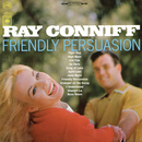 Friendly Persuasion/Ray Conniff & His Orchestra & Chorus
