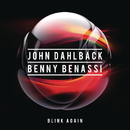 Blink Again/John Dahlbäck & Benny Benassi