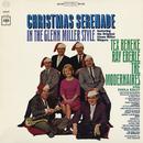 Christmas Serenade in the Glenn Miller Style/Tex Beneke, Ray Eberle & The Modernaires With Paula Kelly