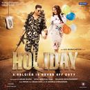 Holiday (Original Motion Picture Soundtrack)/Pritam & Kaushik