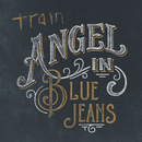 Angel in Blue Jeans/Train