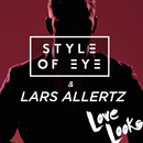 Love Looks/Style Of Eye & Lars Allertz