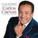 La Voz del Bolero/Carlos Cuevas