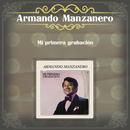 Mi Primera Grabación/Armando Manzanero