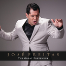 The Great Pretender/José Freitas