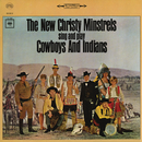 Cowboys and Indians/The New Christy Minstrels