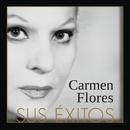 Sus Exitos/Carmen Flores