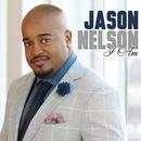 I Am (Radio Edit)/Jason Nelson
