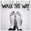 Walk This Way/MØ