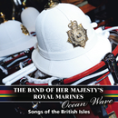 Ocean Wave/The Band of Her Majesty's Royal Marines