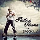 Aathma Raama/Brodha V