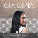 Hingga Akhir Waktu/Gita Gutawa
