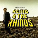Tähän tyyliin/Reino & The Rhinos