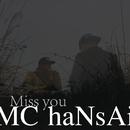 Miss You/MC Hansai