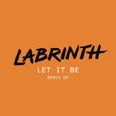 Let It Be (Remixes)/Labrinth