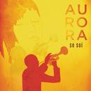 Se soi/Aurora