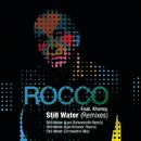 Still Water (Remixes) feat.Khensy/Rocco