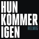 Hun Kommer Igen/Thomas Helmig