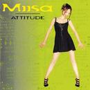 Attitude/Miisa