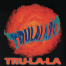 Trulalazo/Tru La La