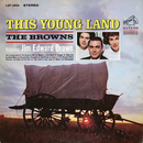 The Young Land feat.Jim Edward Brown/The Browns
