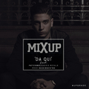 Da qui feat.Pat Cosmo/Mixup