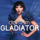 Gladiator/Dami Im
