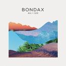 All I See (Remixes)/Bondax