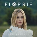Little White Lies - EP/Florrie